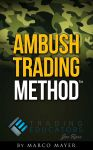 Ambush Trading Method